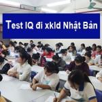 Những dạng bài Test IQ Xuất Khẩu Lao Động Nhật Bản