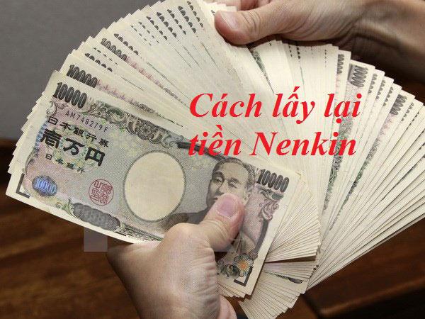 Cách lấy lại tiền nenkin khi XKLĐ Nhật Bản về nước