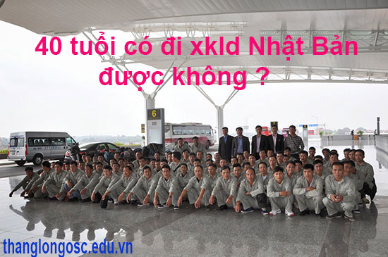 gan-40-tuoi-co-di-xuat-khau-lao-dong-sang-nhat-duoc-khong