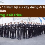 Tuyển 10 kỹ sư xây dựng làm việc tại Nhật bản