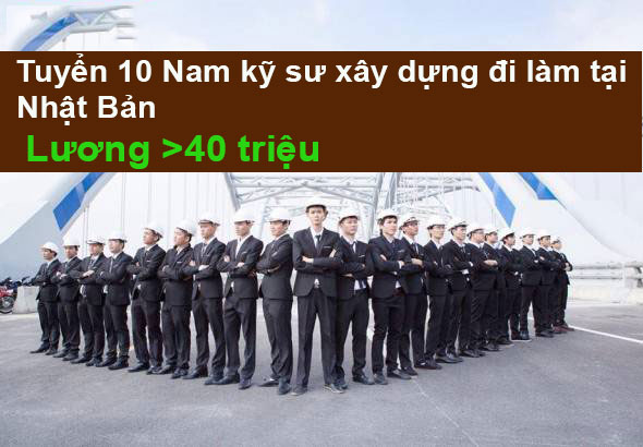 tuyen-10-ky-su-xay-dung-lam-viec-tai-nhat-ban