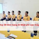 TOP 05 ĐƠN HÀNG XKLĐ NHẬT BẢN PHÍ THẤP NHẤT T2/2020